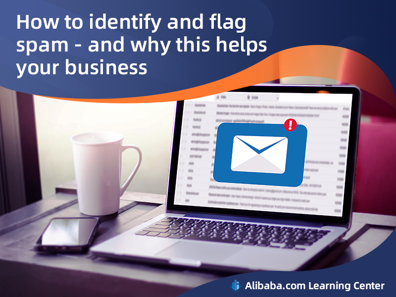 How to identify and flag spam - and why this helps your business