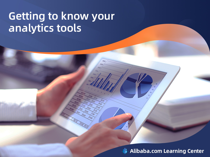 Getting to know your analytics tools