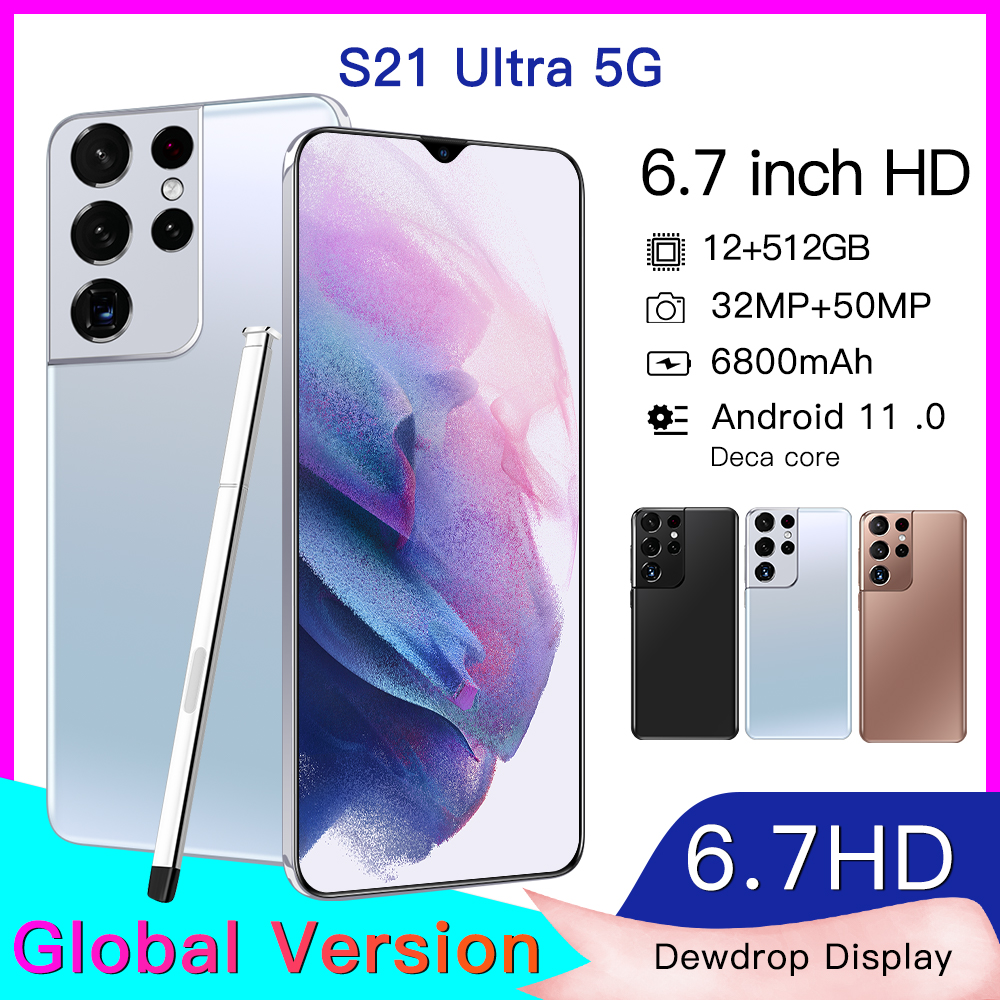 Global version original S21 Ultra 12GB+512GB Android smartphone With stylus Support 4G 5G network Super endurance mobile phone