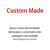 for custom-made pleae contact Jane