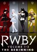 RWBY Volume 1-3 The Beginning