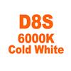 D8S 6000K