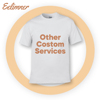 Other Custom Services