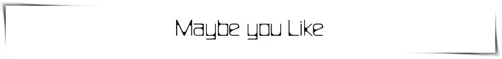 maybe you like.jpg