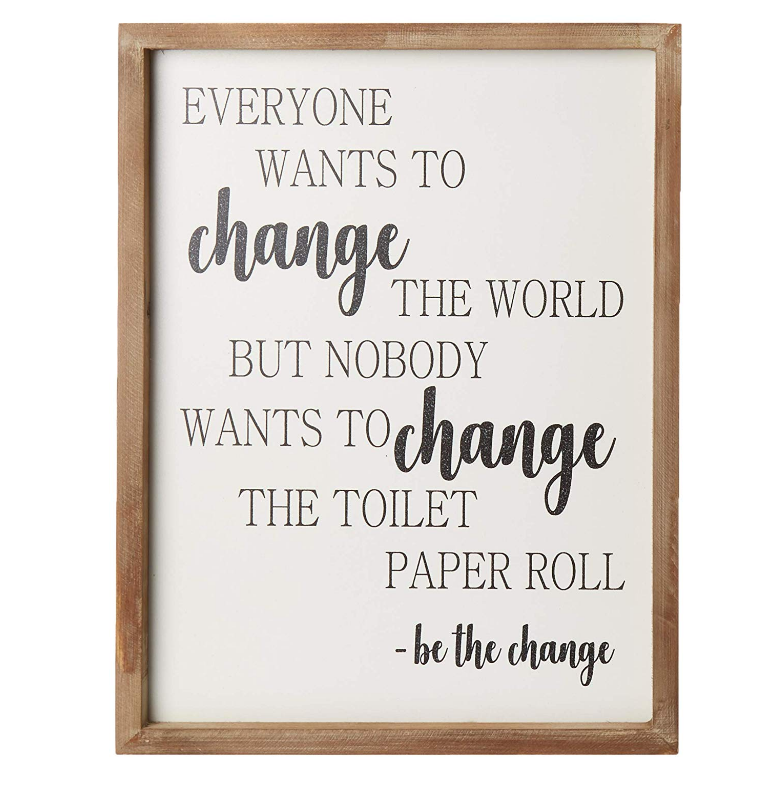 Funny Rustic Wooden Bathroom Wall Decor Farmhouse Decor Be The Change Toilet Wall Art Wood Framed Wall Hanging Quote Sign Buy Wood Quote Sign Farmhouse Wall Decor Wood Hanging Quote Sign Product On