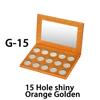G-15, 15 Hole shiny Orange Golden