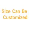 Customizable size