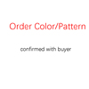 Order Color/Pattern